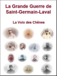 """La Grande Guerre de Saint-Germain-Laval """"La Voix des Chênes"""""""